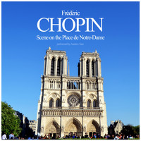 Frédéric Chopin - Scene on the Place de Notre-Dame
