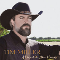 Tim Miller - How Do You Know