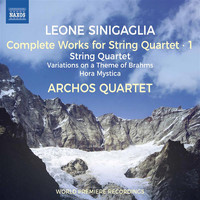 Archos Quartet - Sinigaglia: Complete Works for String Quartet, Vol. 1