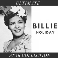 Billie Holiday - Ultimate Star Collection