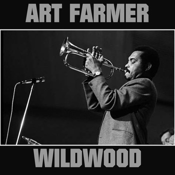 Art Farmer - Wildwood