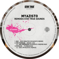 Various Artists - Myazisto Remixes Stay True Sounds