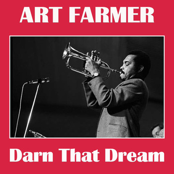 Art Farmer - Darn That Dream