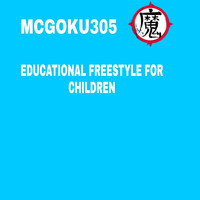 Mcgoku305 - Educational Freestyle For Children
