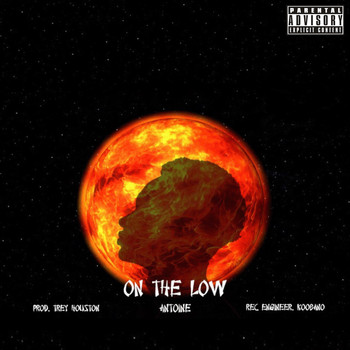 Antoine - On the Low (Explicit)
