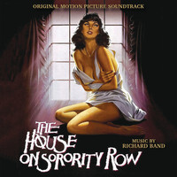 Richard Band - House on Sorority Row (Original Motion Picture Soundtrack)