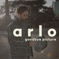 Arlo - Goodbye Picture