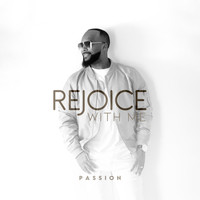 Passion - Rejoice With Me