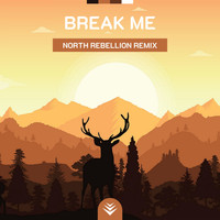 EXABiOS - Break Me (North Rebellion Remix)