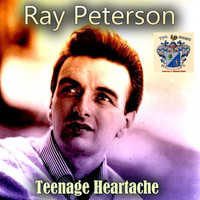 Ray Peterson - Teenage Heartache