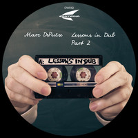 Marc Depulse - Lessons in Dub, Pt. 2