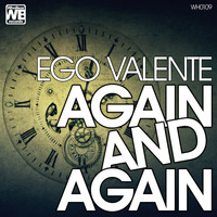 Ego Valente - Again and Again