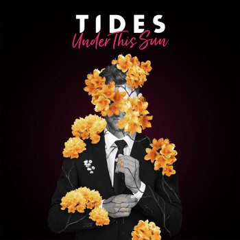 Tides - Under This Sun