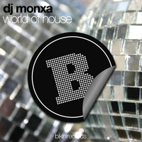 Dj Monxa - World of House