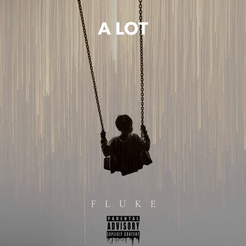 Fluke - A LOT (Explicit)