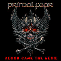 PRIMAL FEAR - Along Came the Devil