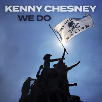 Kenny Chesney - We Do