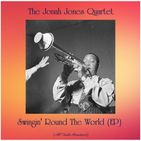 The Jonah Jones Quartet - Swingin' Round The World (EP) (All Tracks Remastered)