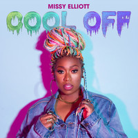 Missy Elliott - Cool Off (Explicit)
