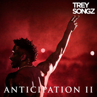 Trey Songz - Anticipation II (Explicit)