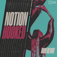 NotioN - Hooked (Bou Remix [Explicit])