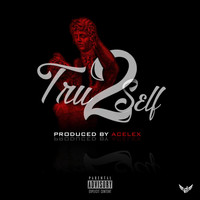 Cello - Tru 2 Self (Explicit)