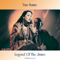 Yma Sumac - Legend Of The Jivaro (Remastered 2020)