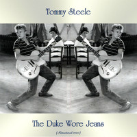 Tommy Steele - The Duke Wore Jeans (Remastered 2020)