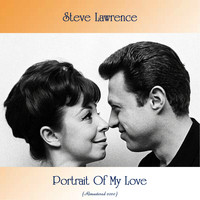 Steve Lawrence - Portrait Of My Love (Remastered 2020)