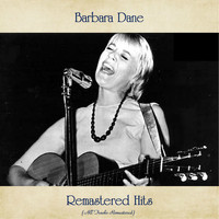 Barbara Dane - Remastered Hits (All Tracks Remastered)