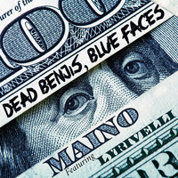 Maino - Dead Benjis, Blue Faces (feat. Lyrivelli) (Explicit)