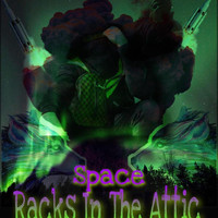 Space - Racks In The Attic (Explicit)
