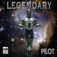 Pilot - Legendary EP (Explicit)