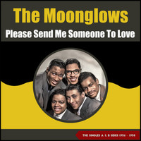 The Moonglows - Please Send Me Someone to Love (The Singles A & B Sides 1956 - 1958)