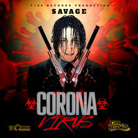 Savage - Coronavirus (Explicit)