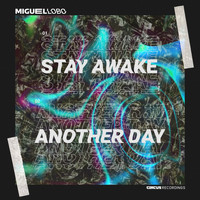 Miguel Lobo - Stay Awake / Another Day
