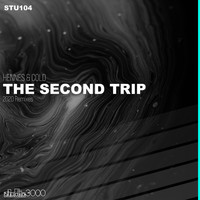 Hennes & Cold - The Second Trip (2020 Remixes)