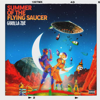 Gorilla Zoe - Summer Of The Flying Suacer (Explicit)