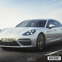 Mal - Panamera Dreams (Explicit)