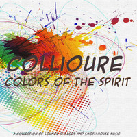 Collioure - Colors of the Spirit