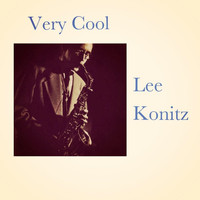 Lee Konitz - Very Cool