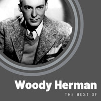 Woody Herman - The Best of Woody Herman