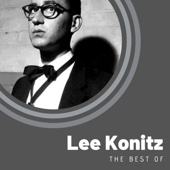 Lee Konitz - The Best of Lee Konitz