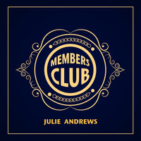 Julie Andrews - Members Club