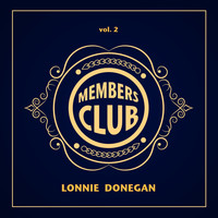 Lonnie Donegan - Members Club: Lonnie Donegan, Vol. 2