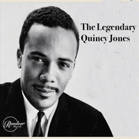 Quincy Jones - The Legendary Quincy Jones