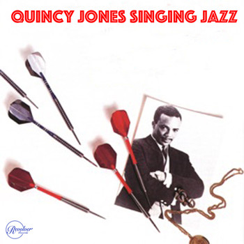 Quincy Jones - Quincy Jones Singing Jazz