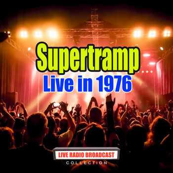 Supertramp - Live in 1976 (Live)