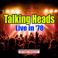 Talking Heads - Live in '78 (Live)