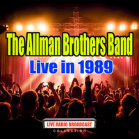 The Allman Brothers Band - Live in 1989 (Live)